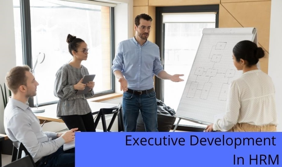 Executive Development In HRM