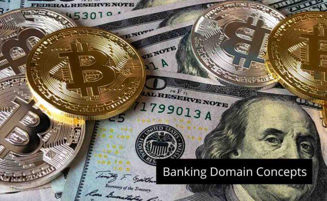 Banking Domain Concepts