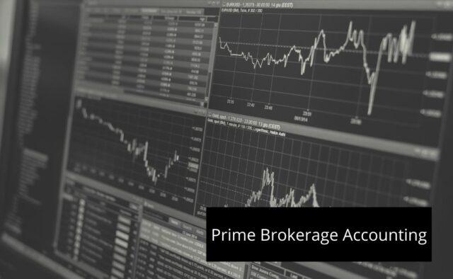 Prime Brokerage Accounting