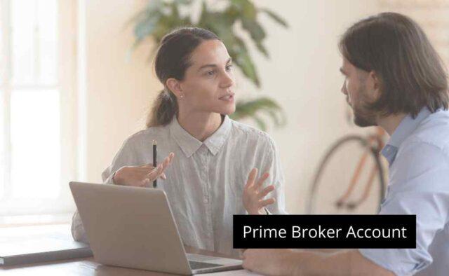 Prime Broker Account