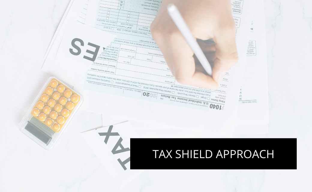 Tax Shield Approach
