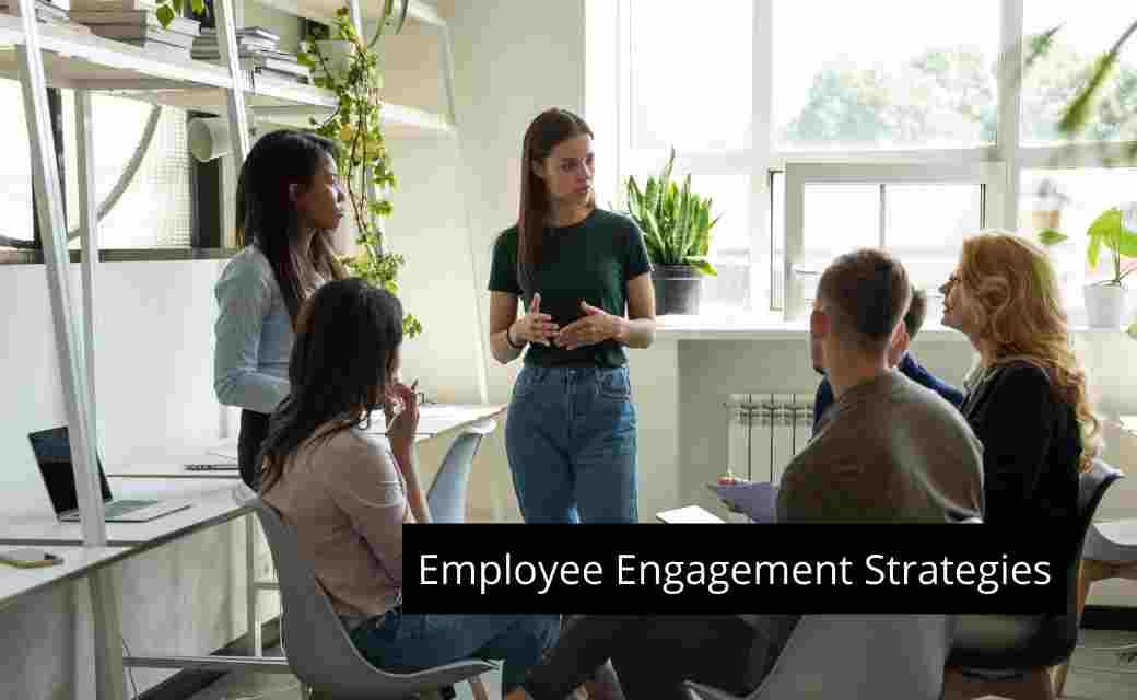 Employee Engagement Strategies
