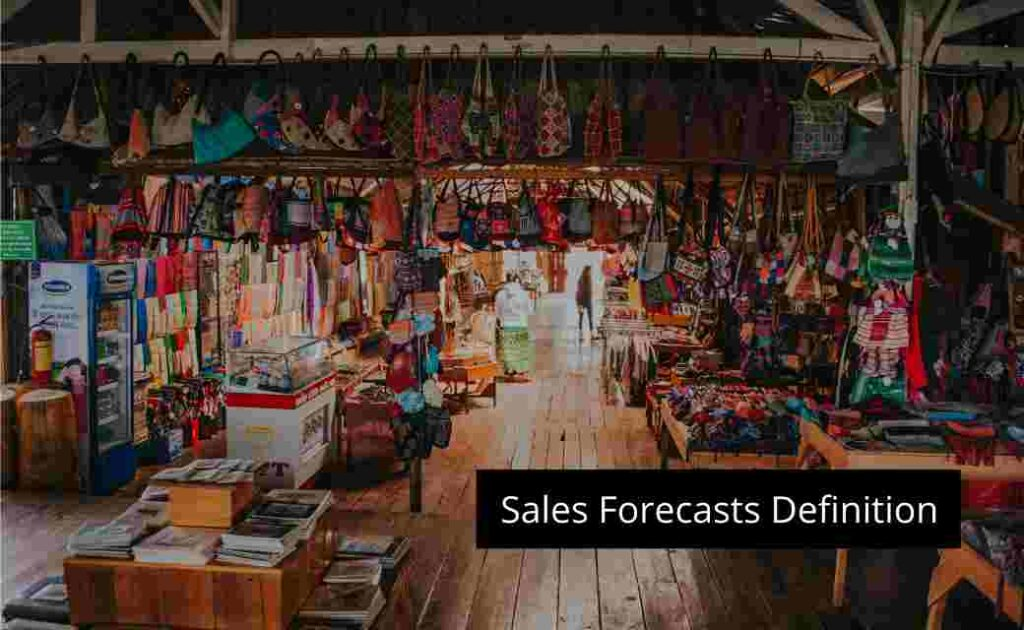 Sales Forecasts Definition