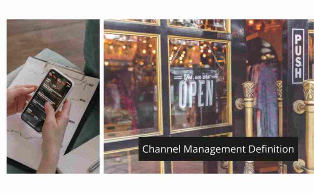 Channel Management Definition